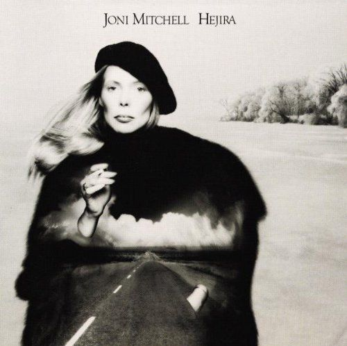 Joni Mitchell Hejira Album Cover one of my favorite albums of hers