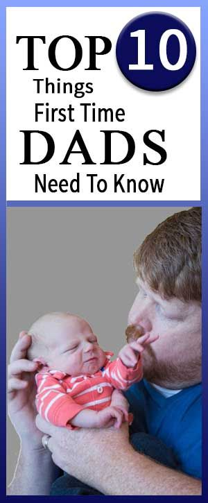 These are the things that every first time dad should know before their child is born.  I wish someone had shared this information with me before my son was born.