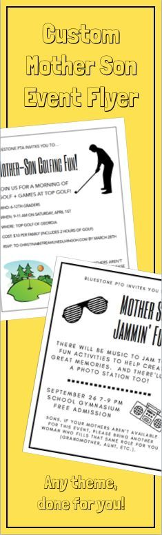 Get a custom flyer made for your next PTAPTO Mother Son event!  The super cute designs will save you time and can be customized for any event!