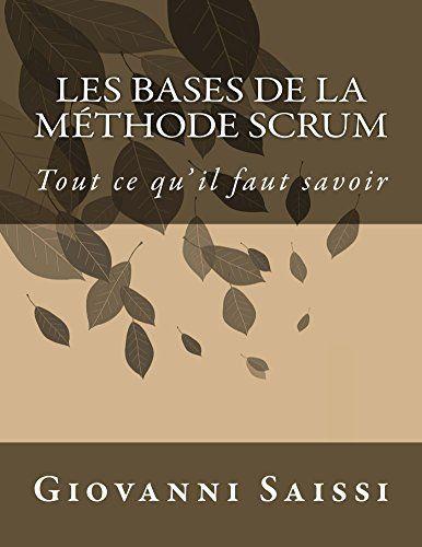 Les bases de la méthode Scrum par [Saissi, Giovanni]