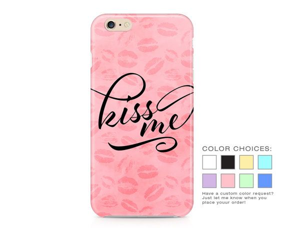 Kiss Me Phone Case - Valentine's Day Phone Case - Pastel Phone Case - Love and Romance Phone Case - iPhone - Galaxy