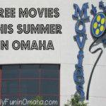 FREE Summer Movies in Omaha | Family Fun in Omaha