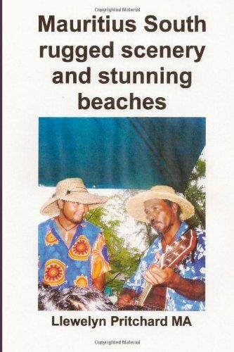 Mauritius South rugged scenery and stunning beaches: Un Souvenir Collezione di fotografie a colori con didascalie (Foto Album) (Volume 9) (Italian Edition) by Llewelyn Pritchard MA http://www.amazon.com/dp/149610000X/ref=cm_sw_r_pi_dp_Dvwhub0MFKYYV