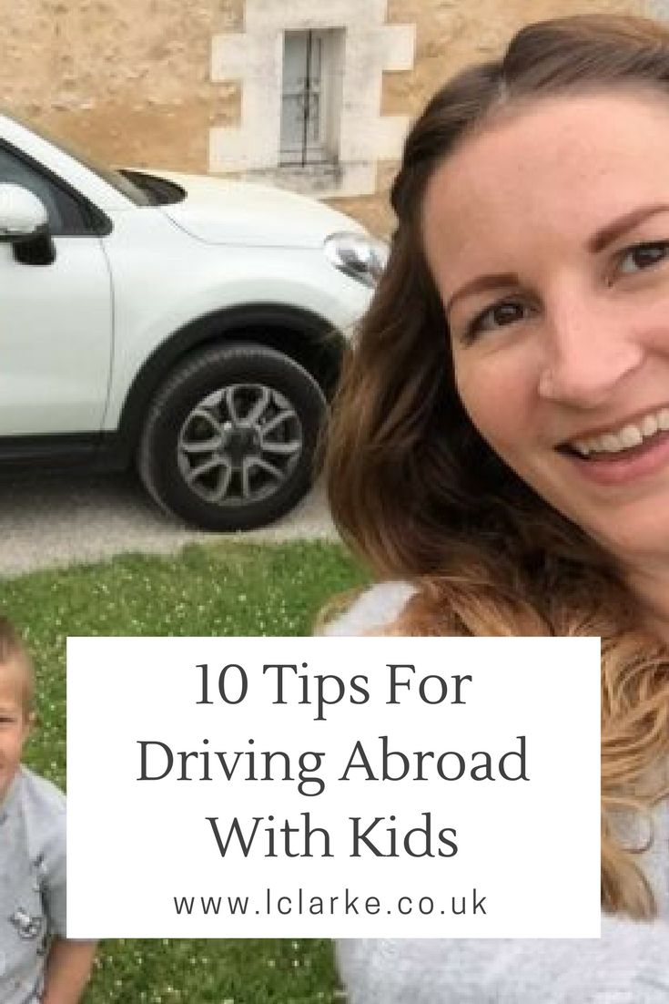 10 tips for driving abroad with kids