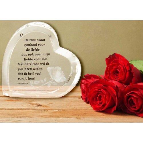 Hart kristal met tekst De roos staat symbool  De roos staat symbool voor de liefde, dus ook voor mijn liefde voor jou.  Met deze roos wil ik jou laten weten, dat ik heel veel van je hou!
