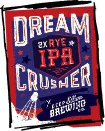 Dreamcrusher 2x Rye IPA from Deep Ellum Brewery