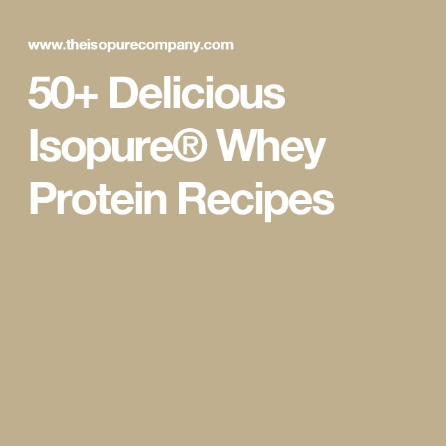 50+ Delicious Isopure® Whey Protein Recipes