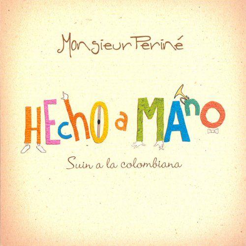 Monsieur Perine - Hecho A Mano