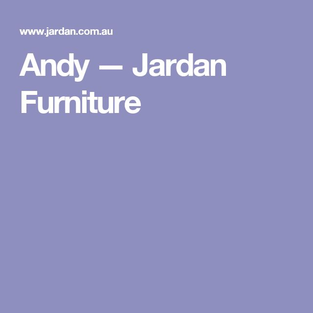 Andy — Jardan Furniture
