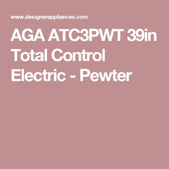 AGA ATC3PWT 39in Total Control Electric - Pewter