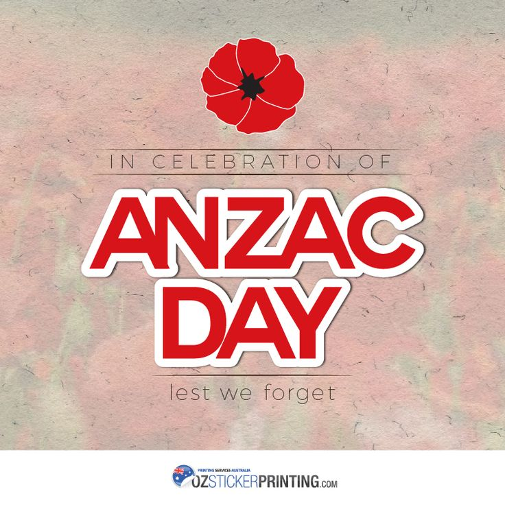 Lest We Forget #AnzacDay #Australia #AU #OzStickerPrinting
