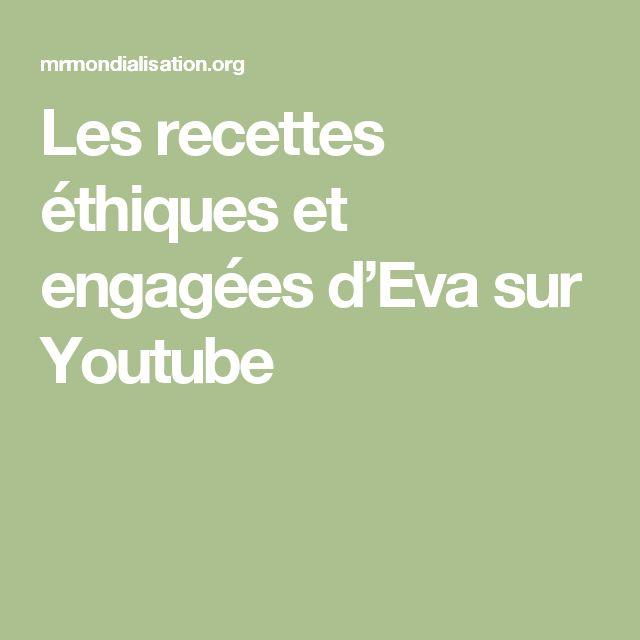 Les recettes éthiques et engagées d'Eva sur Youtube