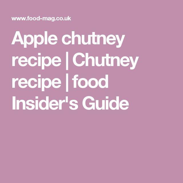 Apple chutney recipe   Chutney recipe   food Insider's Guide