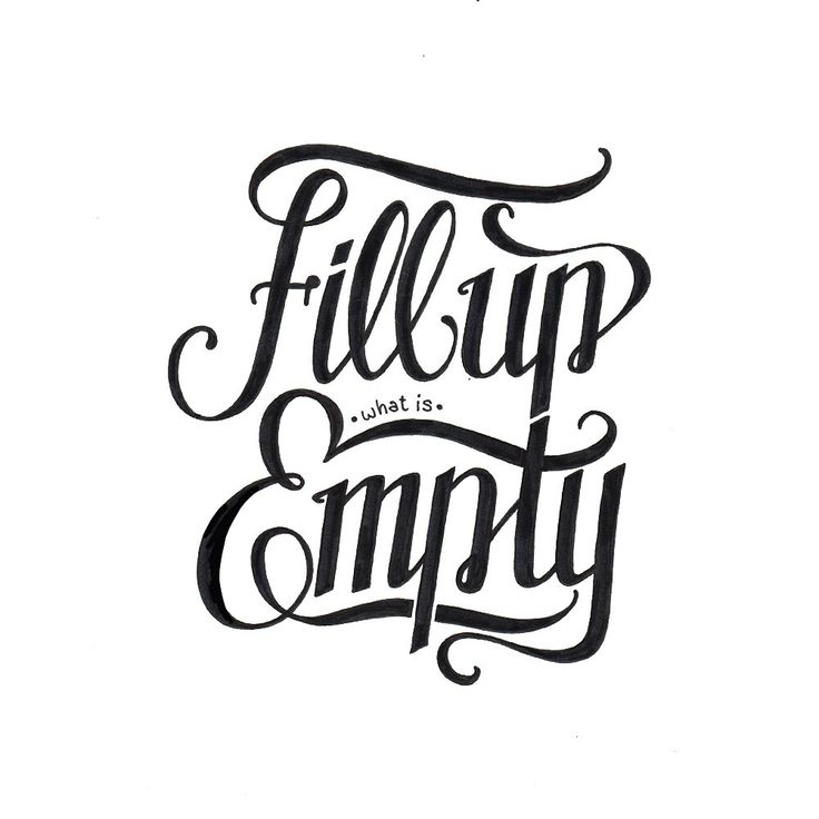 Fill up what is empty! Made by Melvin Leidelmeijer. Tags: hand lettering, brush pen, typography, hand written, handgeschreven, typografie, graphic design, grafisch ontwerp, logo, poster, art