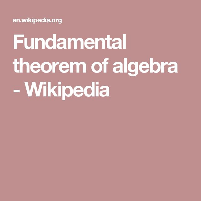 Fundamental theorem of algebra - Wikipedia