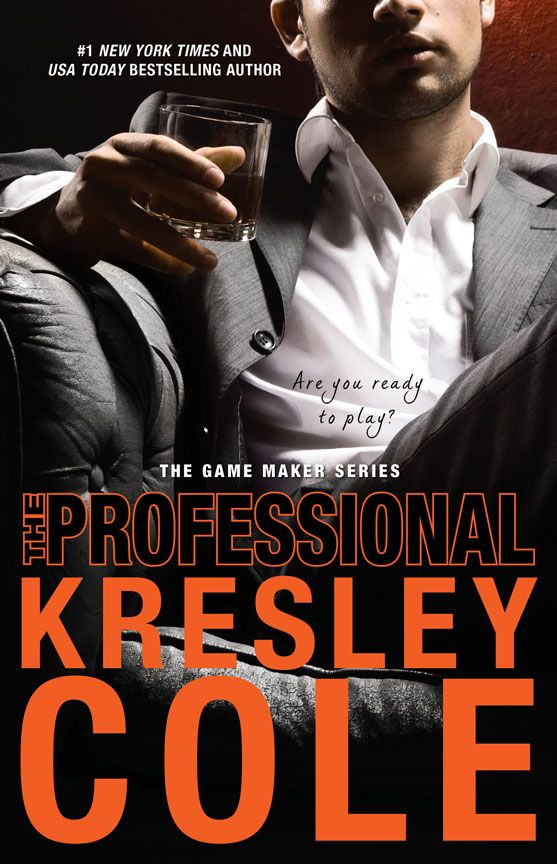 The Professional by Kresley Cole  (Game Maker Series, Book 1)