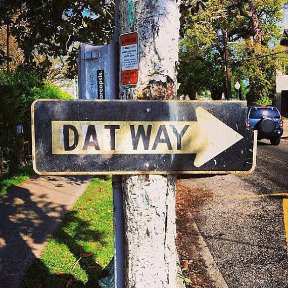 Nola Dat Way custom sign who Dat New by NOLASalvageCreations, $25.00