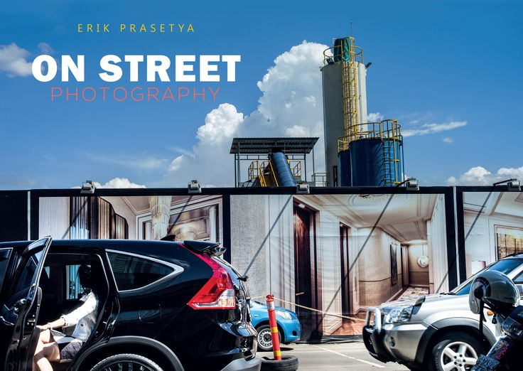 On Street Photography by Erik Prasetya