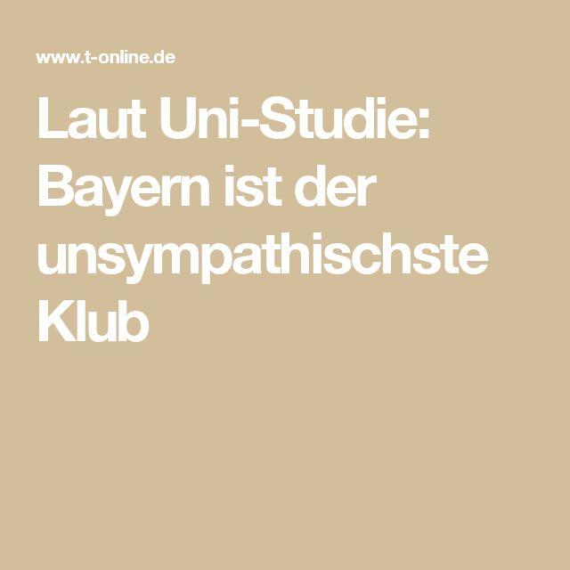 Laut Uni-Studie: Bayern ist der unsympathischste Klub