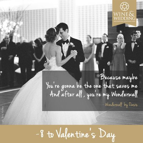 -8 ... Waiting for #ValentinesDay #Love songs for your first #wedding dance / Wonderwall by Oasis