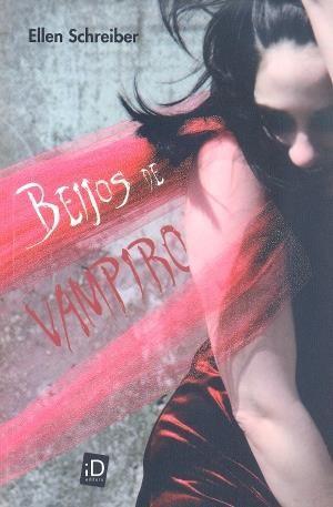 BEIJOS DE VAMPIRO - Ellen Schreiber - Livro