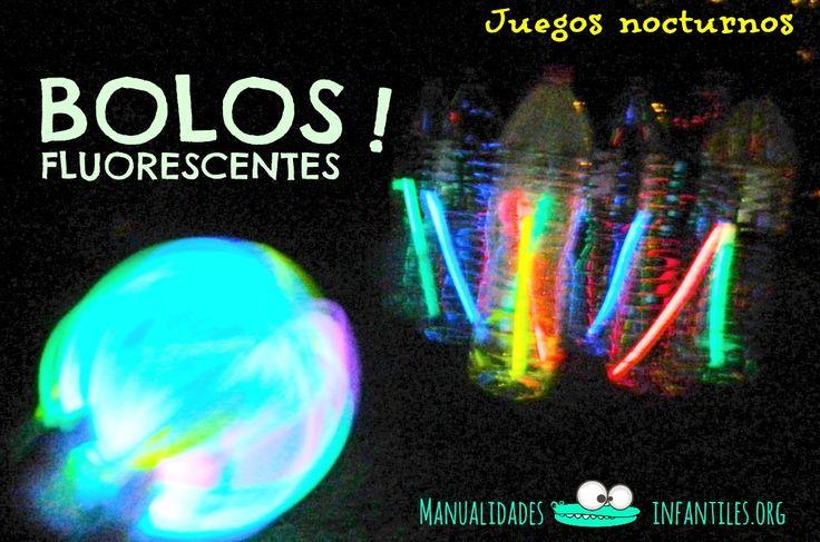 #Juegosnocturnos: Bolos luminosos  Otra de las #ActividadesInfantiles favoritas de los peques