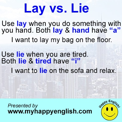 happy-english-lay-vs-lie - Repinned by Chesapeake College Adult Ed. We offer free classes on the Eastern Shore of MD to help you earn your GED - H.S. Diploma or Learn English (ESL) . For GED classes contact Danielle Thomas 410-829-6043 dthomas@chesapeke.edu For ESL classes contact Karen Luceti - 410-443-1163 Kluceti@chesapeake.edu . www.chesapeake.edu