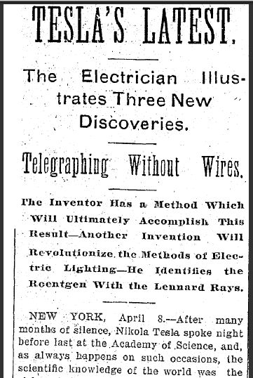 """A newspaper article about three of Nikola Tesla's inventions, including """"telegraphing without wires,"""" published in the Plain Dealer newspaper (Cleveland, Ohio), 9 April 1897. Read more on the GenealogyBank blog: """"Today in History: Bizarre Yet Brilliant Inventor Nikola Tesla Born"""""""