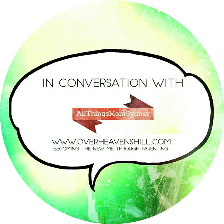 This week, Michal, from the wonderful All Things Mom Sydney, gives her parenting wisdom and insight on In Conversation With Over Heaven's Hill