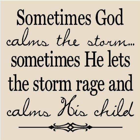 God allows things to happen for a reason. Why does it take me so long to realize that God is in control? Shame on me for not turning to Him first. My children are watching how I handle situations and what better way to handle them but to give them to God.