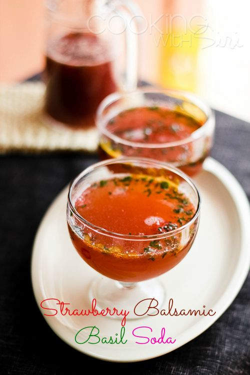 Holiday Drinks| Very Easy Strawberry Balsamic Basil Soda Get the ...