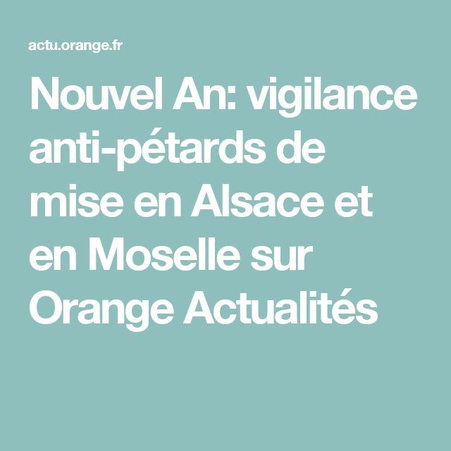 Nouvel An: vigilance anti-pétards de mise en Alsace et en Moselle sur Orange Actualités