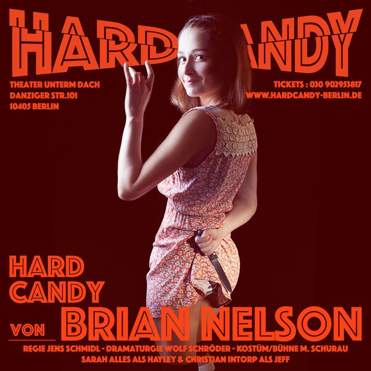 © Ralph K.Penno Photography / Germany / Berlin / Model : Sarah Alles , Flyer zum Theaterstück : Hard Candy von Brian Nelson #sarahalles #briannelson #hardcandy #theater #theateruntermdach #theaterstück #berlin #schauspieler