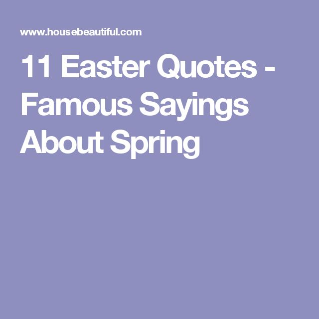 11 Easter Quotes - Famous Sayings About Spring