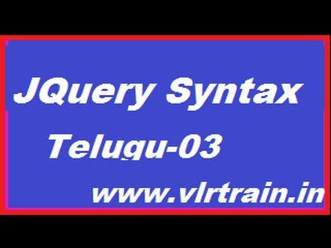 Jquery syntax Telugu-03