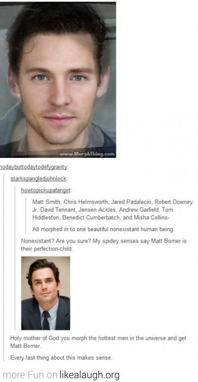 All morphed into Matt Bomer