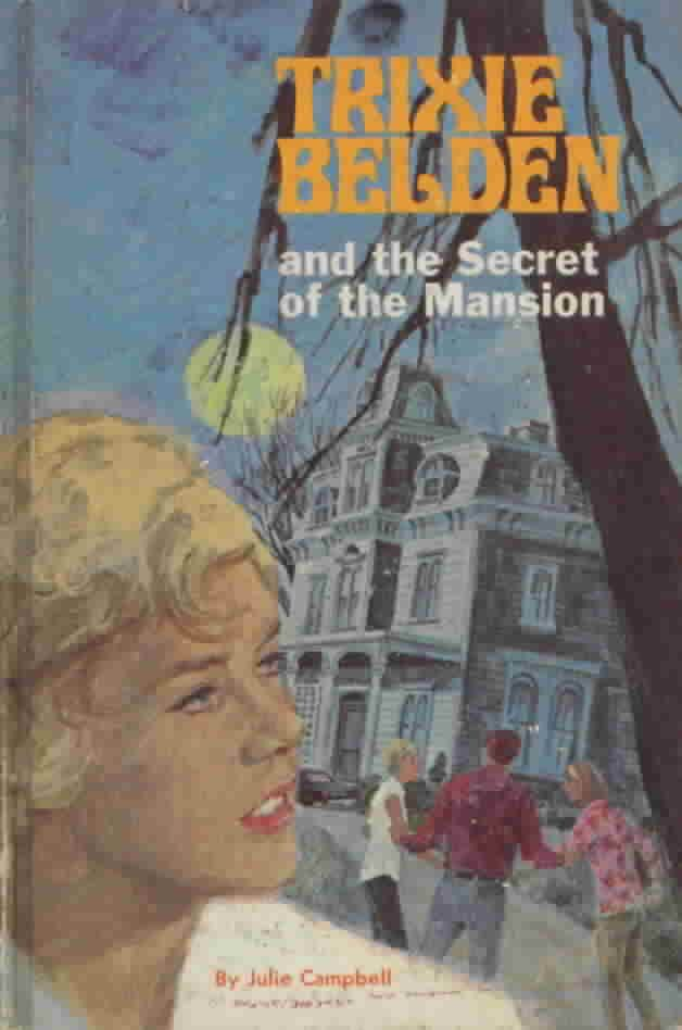 Trixie Belden mysteries- my favorite books as a kid