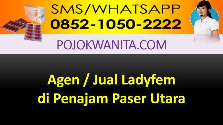[SMS/WA] 0852.1050.2222 - Ladyfem Penajam Paser Utara   Kalimantan Timur...