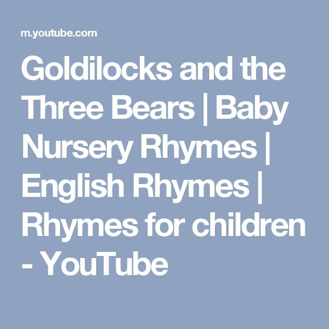 Goldilocks and the Three Bears | Baby Nursery Rhymes | English Rhymes | Rhymes for children - YouTube