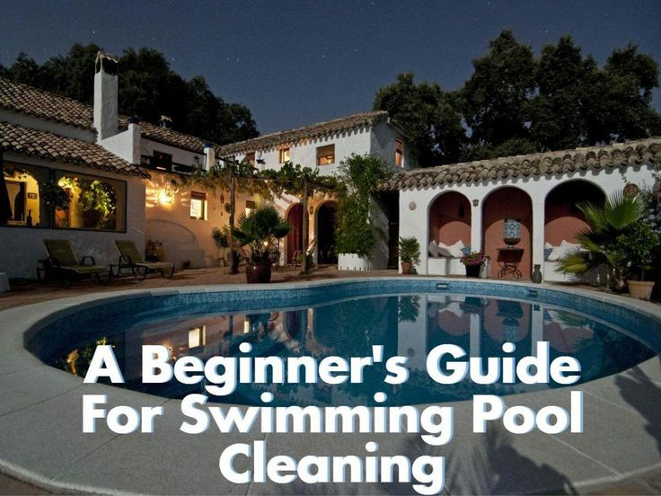 Here is a quick-fix beginner's guide for Swimming Pool Cleaning…