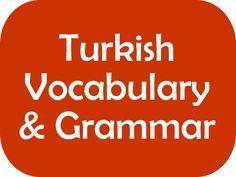 Turkish Phrases, Vocabulary and Grammar