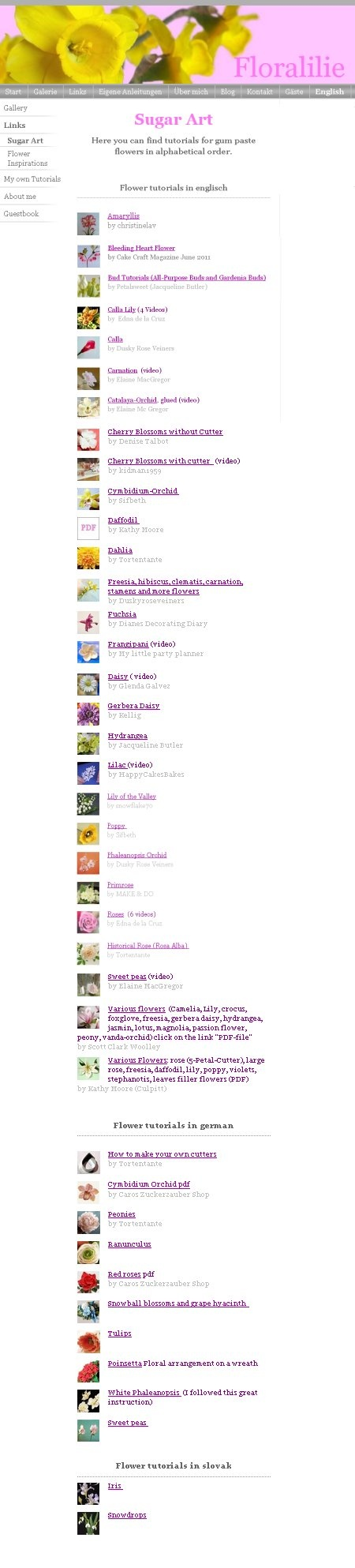 Here you can find a collection of links to tutorials for gum paste flowers in alphabetical order.
