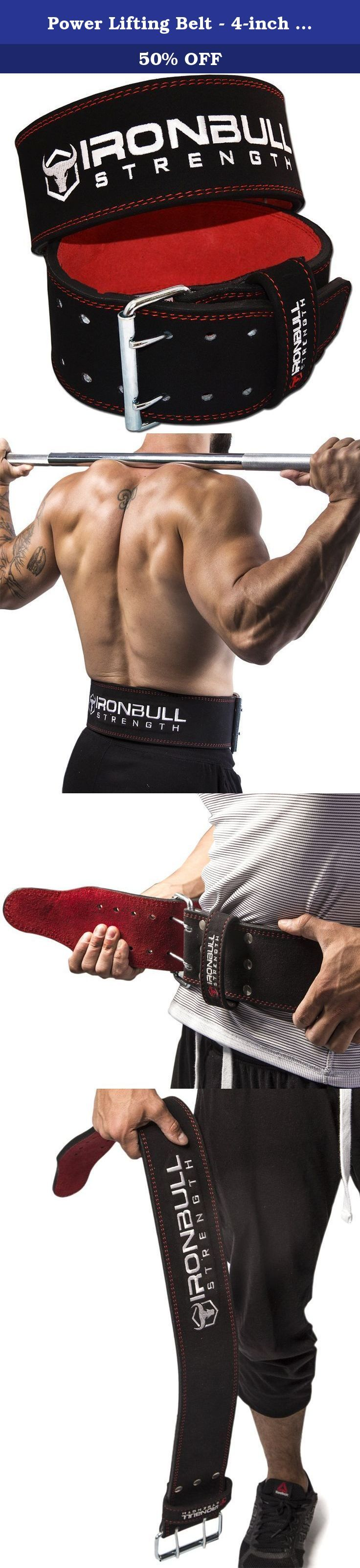 Power Lifting Belt - 4-inch Full Leather - Heavy Duty for Extreme Weight Lifting (Large). Protect Your Back And Lift More Weight! The new Iron Bull Strength's powerlifting belt has been carefully designed to maximize performance, durability, safety and comfort. The 10mm thickness provides the best support and comfort a power belt can offer. It conforms to your body stabilizing lumbar support that lets you take your power training to the next level. Add to this our double stitching...