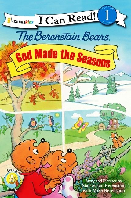 The Berenstain Bears God Made the Seasons