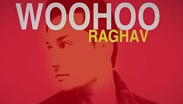 RAGHAV - WOOHOO (LYRIC VIDEO) | Suddenly Everything is Alright