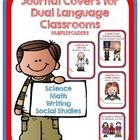 This is a collection of 44 journal covers for dual language classrooms. I have combined science, social studies, math and writing journal covers in...