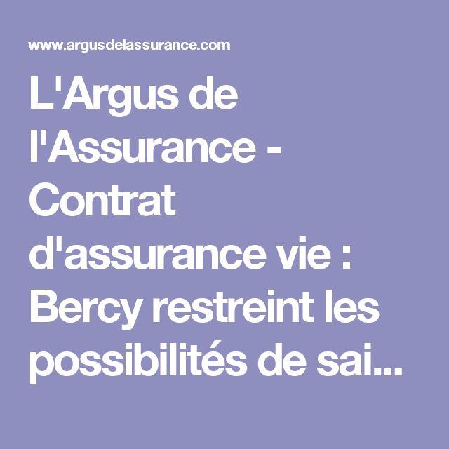 L'Argus de l'Assurance - Contrat d'assurance vie : Bercy restreint les possibilités de saisie - Secteur