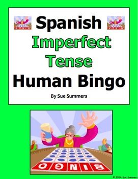 Spanish Imperfect Tense Verbs Human Bingo Game Speaking Activity by Sue Summers - Includes follow-up writing activity.
