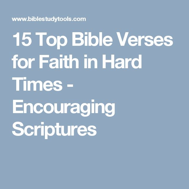 Faith Inspirational Quotes For Difficult Times: 25+ Best Top Bible Verses Ideas On Pinterest