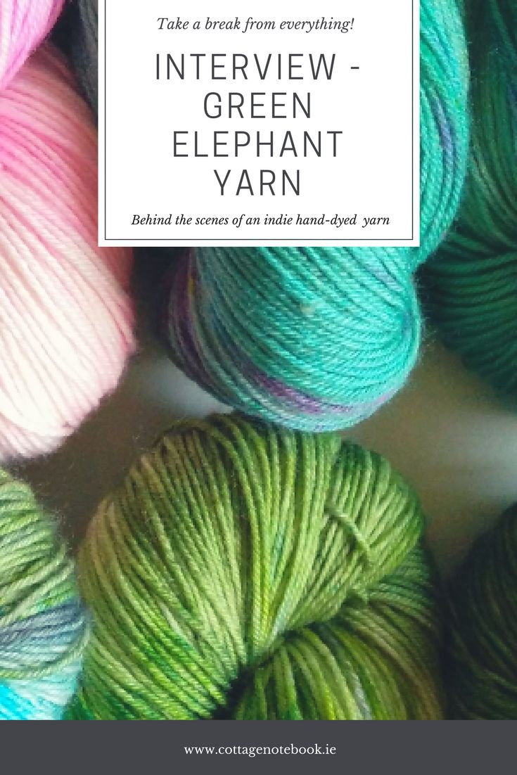 I love sharing insights in to the craft world and in particular Indie Dyers and Designers stories on the blog. I think it's important to get to know the people behind those luxurious hand dyed yarns we all covet. Today on the blog I want to introduce you all to Fiona of Green Elephant Yarn.